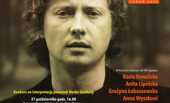"""Festiwal Twórczości Niezapomnianych Artystów Polskich """"Pejzaż bez Ciebie"""" – Marek Grechuta 21-22 października 2015"""