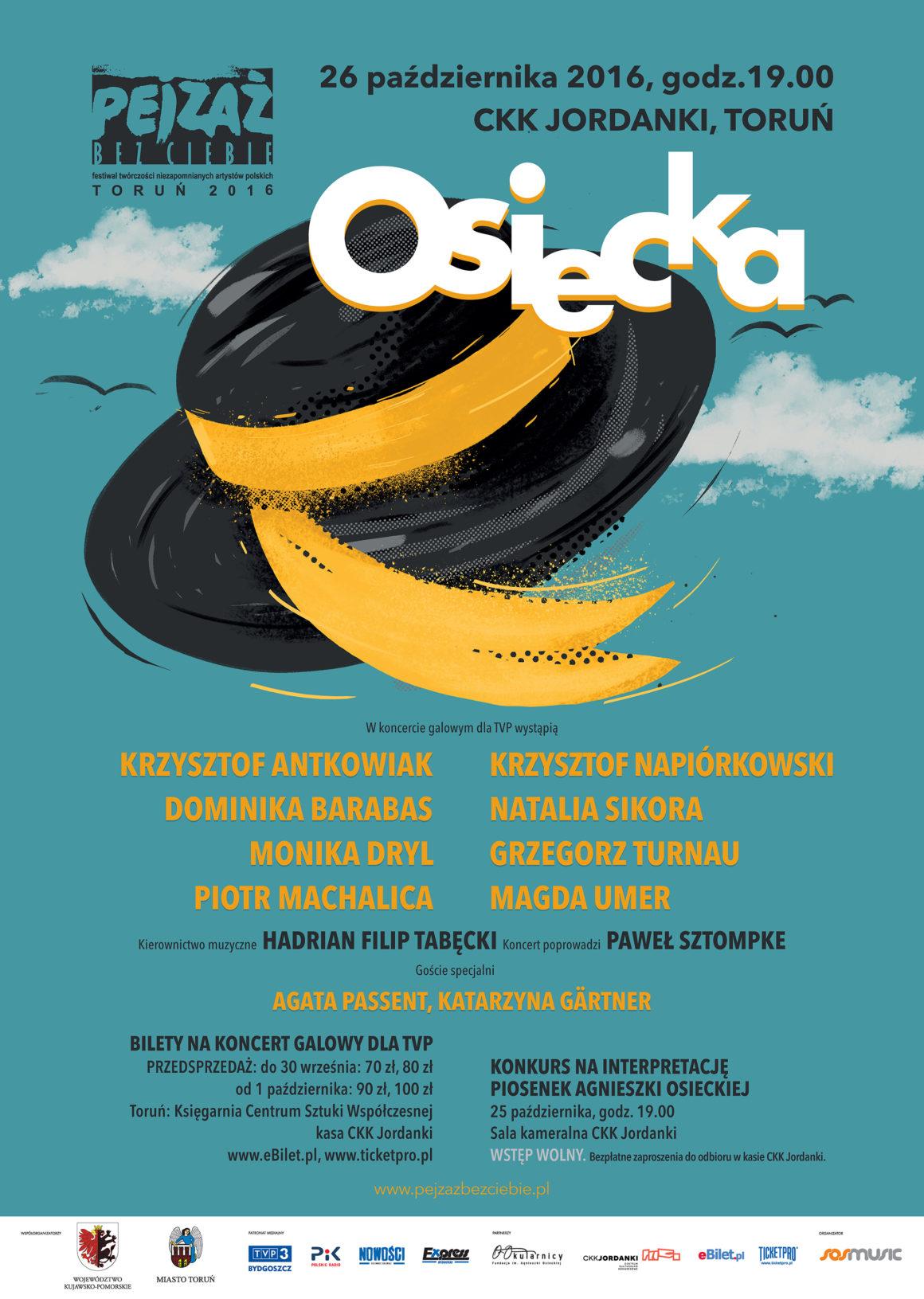 """Festiwal Twórczości Niezapomnianych Artystów Polskich """"Pejzaż bez Ciebie"""" – Agnieszka Osiecka 25-26 października 2016"""