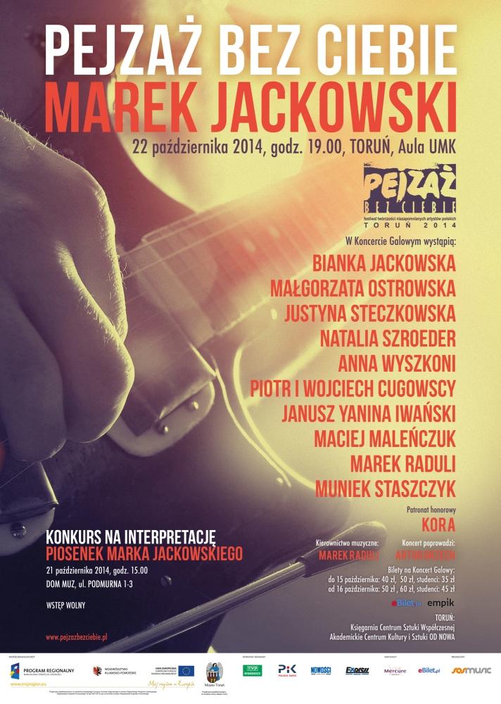 """Festiwal Twórczości Niezapomnianych Artystów Polskich """"Pejzaż bez Ciebie"""" –  MAREK JACKOWSKI – Toruń 2014"""