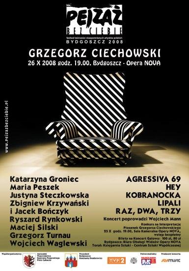 """Festiwal Twórczości Niezapomnianych Artystów Polskich """"Pejzaż bez Ciebie"""" –  GRZEGORZ CIECHOWSKI – Bydgoszcz 2008"""